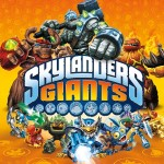 What I've Been Playing: Skylanders Giants