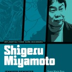 Influential Game Designers: Shigeru Miyamoto released